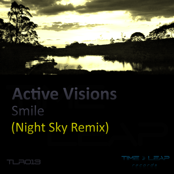 Active Visions - Smile (Night Sky Remix)