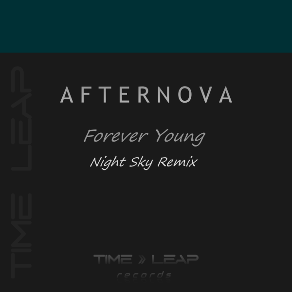 Afternova - Forever Young (Night Sky Remix)